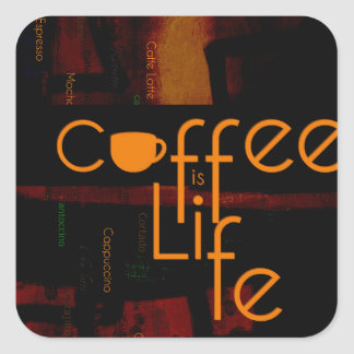 Coffee is Life Square Sticker