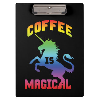 Coffee Is Magical - Funny Novelty Caffeine Unicorn Clipboard