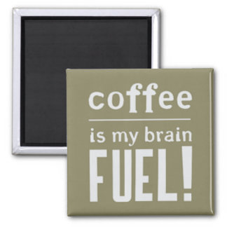 Coffee is my brain fuel magnet