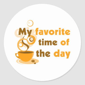 Coffee Is My Favorite Time Of The Day Round Sticker