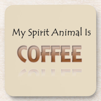 Coffee Is My Spirit Animal Coaster Set