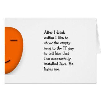 Coffee.. IT guy.. Java.. Funny Office Joke Quote Card