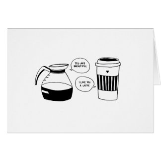 Coffee Latte Valentine's Love Card