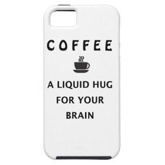Coffee Liquid Hug For Your Brain iPhone 5 Cover
