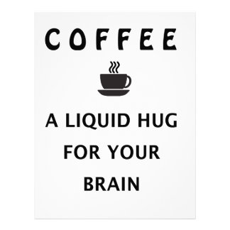 Coffee Liquid Hug For Your Brain Letterhead