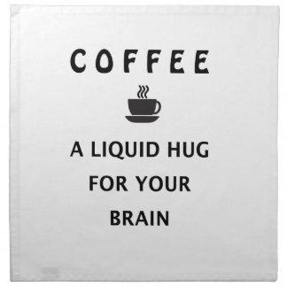 Coffee Liquid Hug For Your Brain Napkin