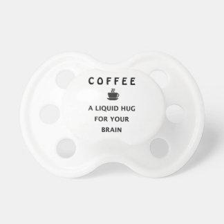 Coffee Liquid Hug For Your Brain Pacifier