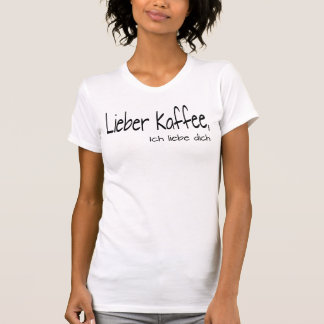 Coffee - love T-Shirt
