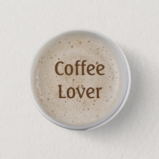 Coffee Lover 1 Inch Round Button