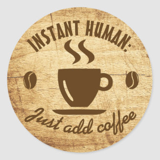 Coffee Lover's Humor Weathered Wood Typography Round Sticker