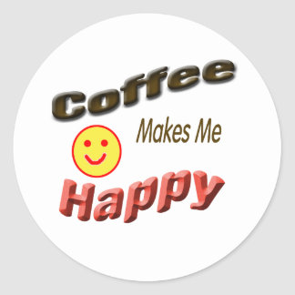 coffee makes me happy classic round sticker