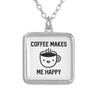 Coffee Makes Me Happy Silver Plated Necklace