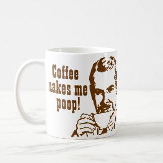 Coffee Makes Me Poop! Classic White Coffee Mug