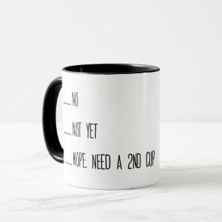 Coffee Measuring Cup, No, Not yet, Mug, Morning Mug