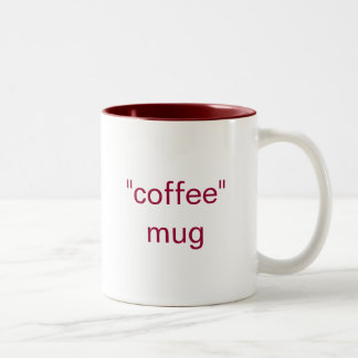"""coffee"" mug"