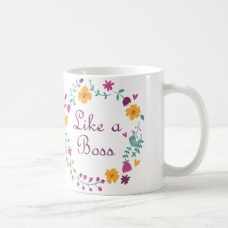 Coffee Mug Like A Boss