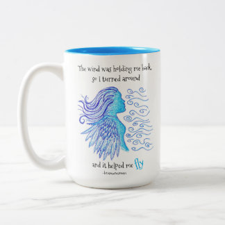 Coffee Mug Quote The Wind Helped Me Fly
