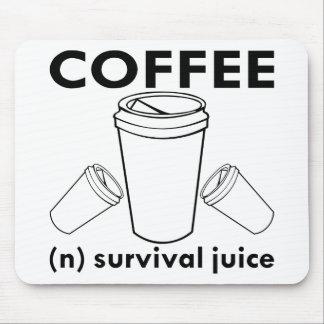 Coffee (n) Survival Juice Mouse Pad