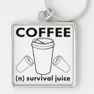 Coffee (n) Survival Juice Silver-Colored Square Keychain
