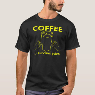 Coffee (n) Survival Juice T-Shirt