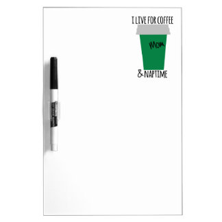 Coffee & Nap Time Dry Erase Board