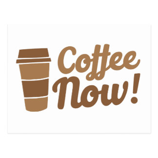 coffee now postcard
