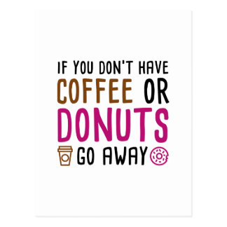 Coffee Or Donuts Postcard