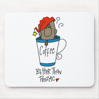 Coffee or Prozac Mouse Pad