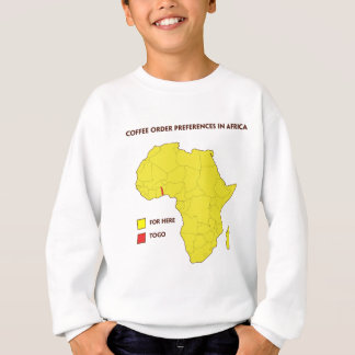 Coffee order preference in Africa Sweatshirt