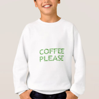 COFFEE PLEASE - strips - green and white. Sweatshirt