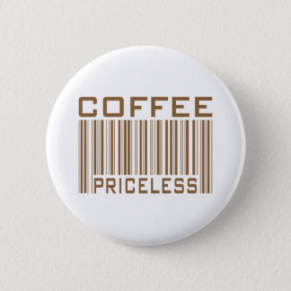 Coffee Priceless Bar Code Tees Gifts 2 Inch Round Button