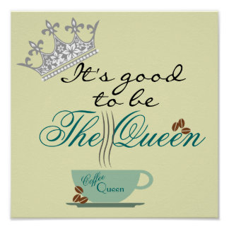 Coffee Queen Poster