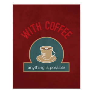 Coffee Quote Modern Kitchen Art Poster