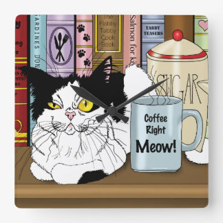 Coffee Right Meow!! Square Wall Clock