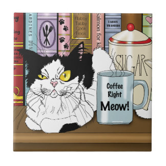 Coffee Right Meow!! Tile