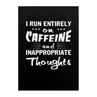 Coffee Run Caffeine Inappropriate Thoughts Acrylic Wall Art