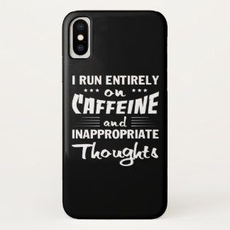 Coffee Run Caffeine Inappropriate Thoughts iPhone X Case
