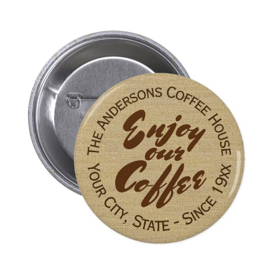 Coffee Shop Business or Coffee Lover 2 Inch Round Button