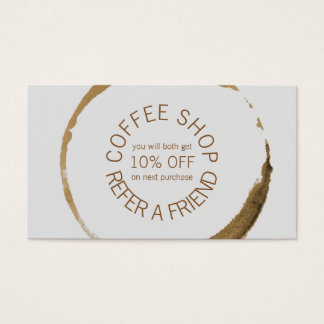 Coffee Shop - Refer a Friend Business Card