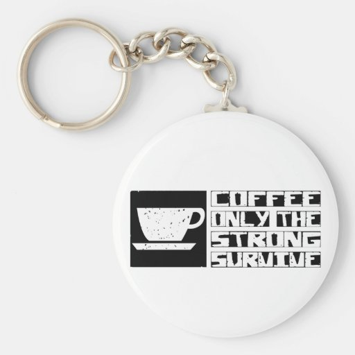 Coffee Survive Key Chains