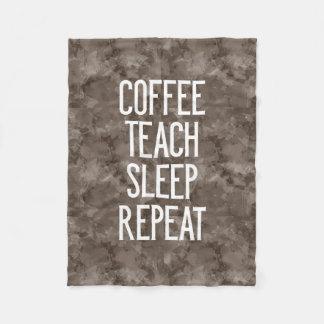 Coffee Teach Sleep Repeat Funny Teacher Fleece Blanket