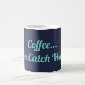 Coffee Then Catch Waves Mug
