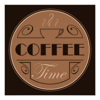 Coffee time design perfect poster