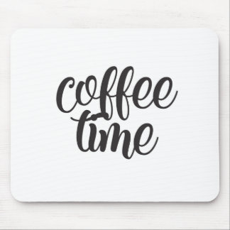 Coffee Time Mouse Pad