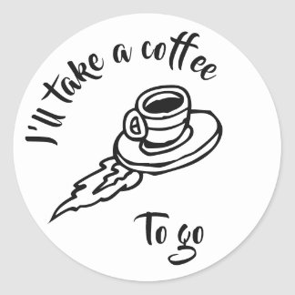 Coffee To Go Classic Round Sticker