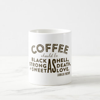 Coffee Turkish Proverb Coffee Mug