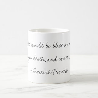"""Coffee"" Turkish Proverb Mug"