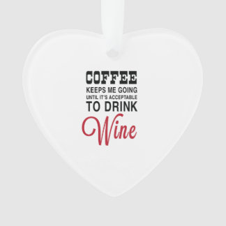 Coffee Until Wine Ornament