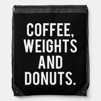 Coffee, Weights and Donuts - Funny Novelty Gym Drawstring Bag