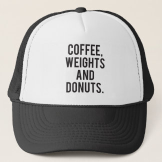 Coffee, Weights and Donuts - Funny Novelty Gym Trucker Hat